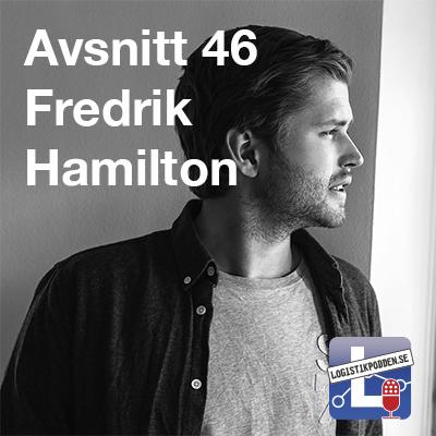 Avsnitt 46 – Fredrik Hamilton